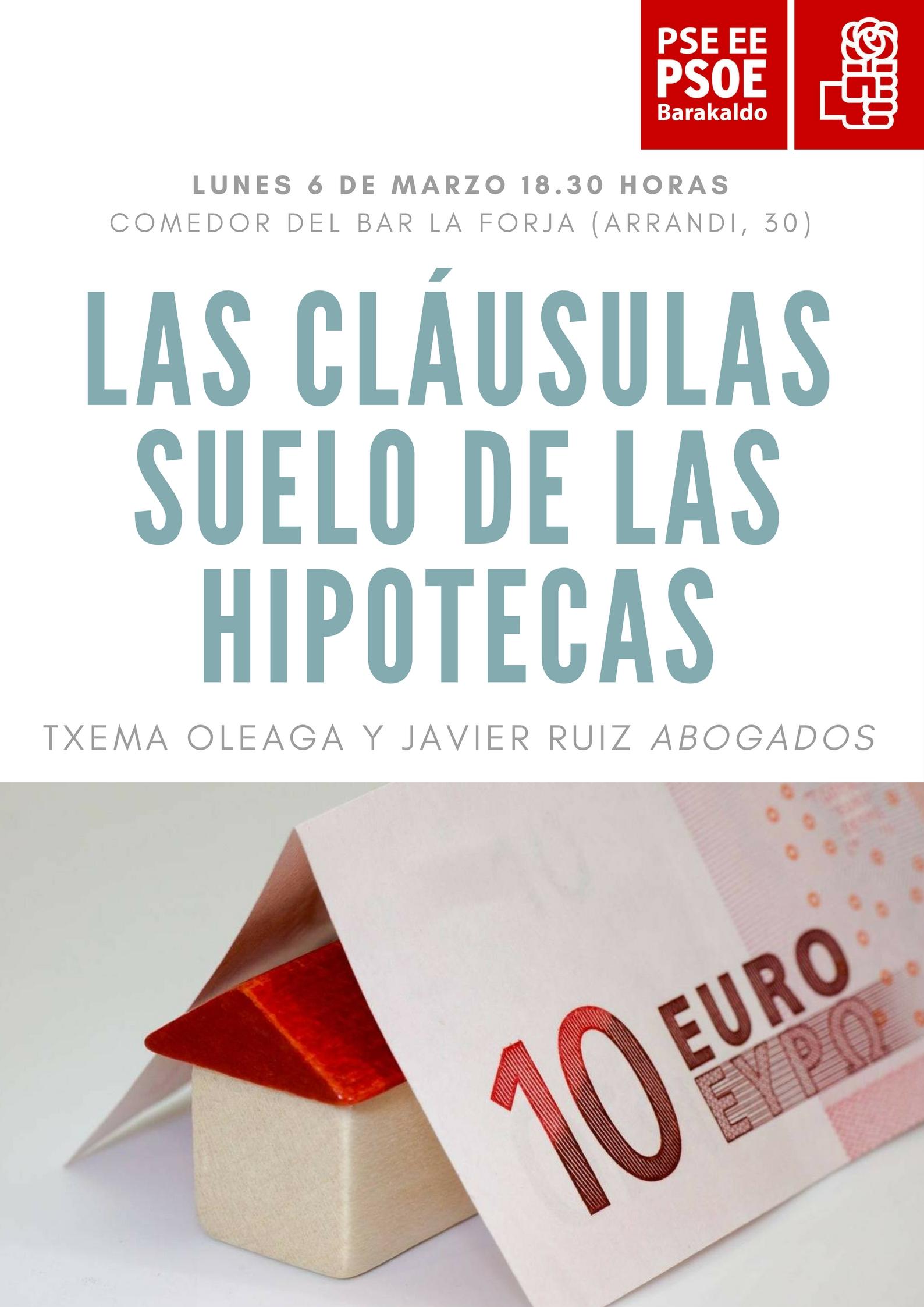 La agrupaci n socialista de barakaldo organiza una charla for Recuperar dinero clausula suelo